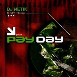 DJ Netik - Pay Day - LP