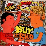 DJ Pone & Dirty Sanchez - Buy it bro - LP