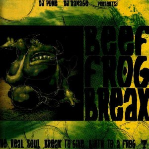DJ Pone & DJ Damage - Beef Frog Break - LP