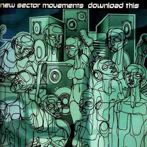 New Sector Movements - Download this - 3LP