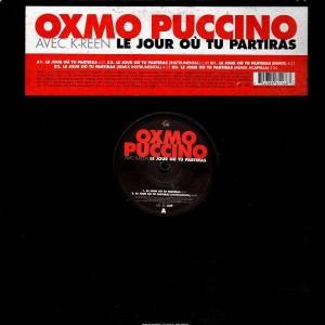 Oxmo Puccino - Le jour ou tu partiras (Feat. K-Reen) - 12''