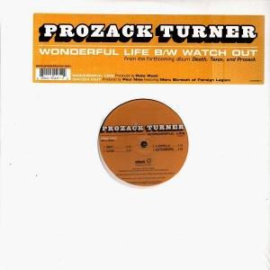 Prozack Turner - Wonderful life / Watch out - 12''