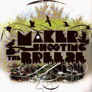Maker - Shooting the breeze - 2LP