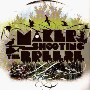 Maker - Shooting the breeze - 2LP
