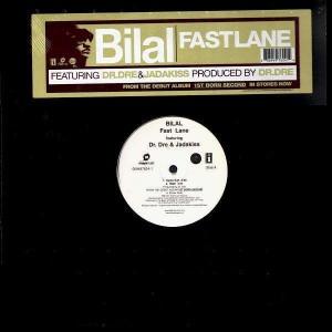 Bilal - Fast lane (Feat. Dr.Dre & Jadakiss) - 12''