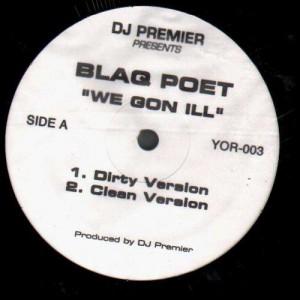 Blaq Poet - We gon ill / Rhyme crime boss - 12''