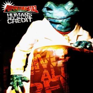 Puppetmastaz - Humans get all the credit / Tongue twistaz / Glamma gutta - 12''