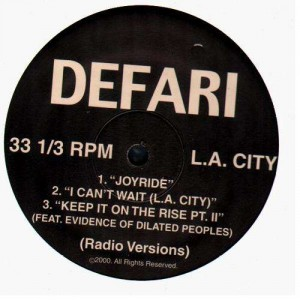 Defari - Joyride / I can't wait (L.A. City) / Keep it on the rise Pt.II - 12''