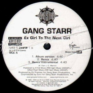Gang Starr - Ex girl to the next girl / B.Y.S. - 12''