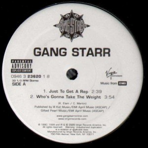 Gang Starr - Just to get a rep / Who's gonna take the weight - 12''