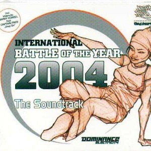Battle Of The Year - International 2004 - The Soundtrack - CD