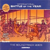 Battle Of The Year - International 2005 - The Soundtrack - CD