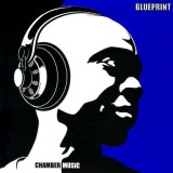 Blueprint - Chamber Music - CD