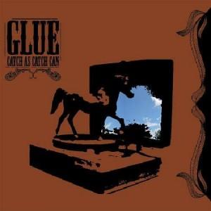 Glue - Catch as catch can (+instrumentals) - 2CD