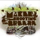 Maker - Shooting the breeze - CD