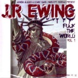 JR Ewing - Fuck the world vol.1 - CD
