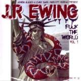 JR Ewing - Fuck the world vol.1 - CD