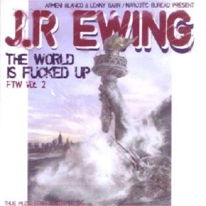 JR Ewing - The world is fucked up vol.2 - CD