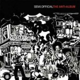 Semi.Official - The Anti-Album - CD
