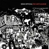 Semi.Official - The Anti-Album - CD
