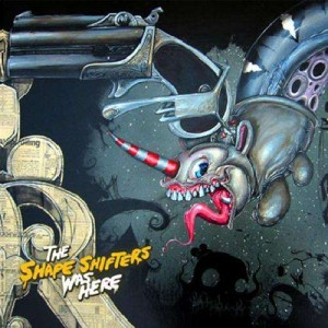 Shape Shifters - The Shape Shifters was here - CD