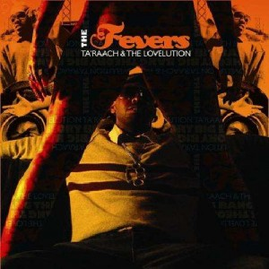 Ta'Raach & The Lovelution - The fevers - CD