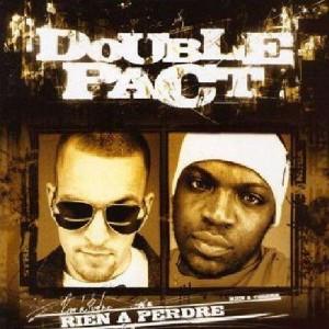 Double Pact - Rien à perdre - CD
