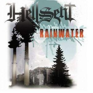 Hellsent - Rainwater - CD