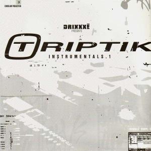 Drixxxé - Triptik Instrumentals 1 - 2LP