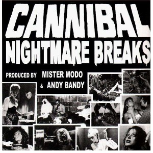 Mister Modo & Andy Bandy - Cannibal Nightmare Breaks - Red LP