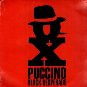 Oxmo Puccino - Black desperado - 12''