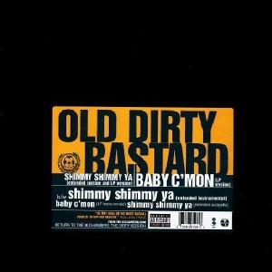 Ol'Dirty Bastard - Shimmy shimmy ya / Baby c'mon - 12