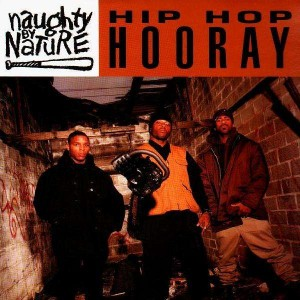 Naughty By Nature - Hip hop hooray / The hood comes first - 12''