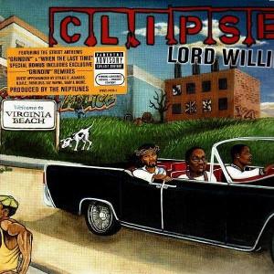 Clipse - Lord Willin' - 2LP