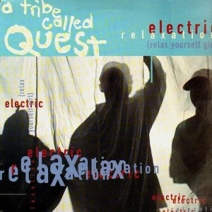 A Tribe Called Quest - Electric relaxation / Midnight - 12''