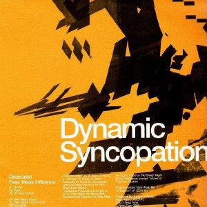 Dynamic Syncopation - Dedicated - 12''