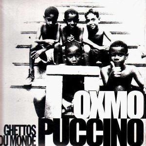 Oxmo Puccino - Ghettos du monde / Je rappe pour rien (Feat. Dany Dan) - 12''