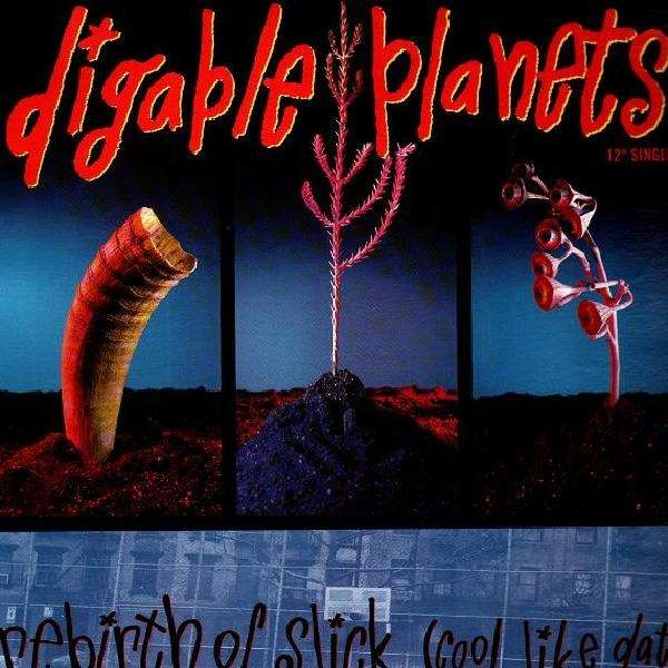 Digable Planets - Rebirth of Slick ( Cool Like Dat ) - US ...