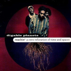 Digable Planets - Reachin' (A new refutation of time and space) - US ORG LP