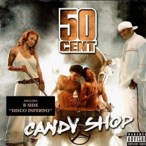 50 Cent Candy Shop Disco Inferno 12 Temple Of