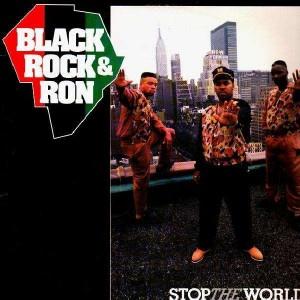 Black Rock & Ron - Stop The World - LP