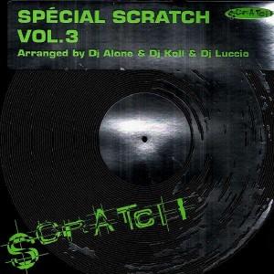 Dj Alone, Dj Koll & Dj Luccio - Spécial scratch vol.3 - LP