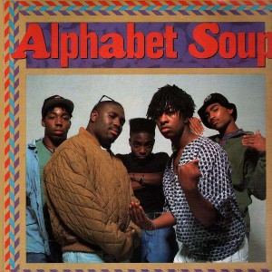 Alphabet Soup - Sunny day in harlem / Uncle sam 1st draft / Girl you got a grip / The ressurection of gertrude - 12''