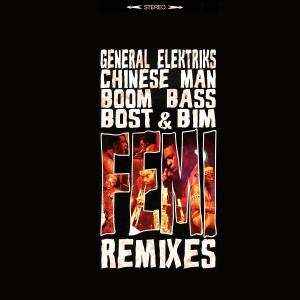 Femi Kuti - Femi Remixes (General Elektriks, Chinese Man, Boom Bass, Bost & Bim) - 12''
