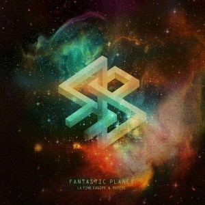 La Fine Equipe & Mattic - Fantastic Planet - 2LP