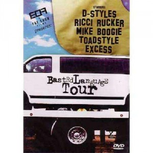 D-Styles Ricci Rucker Mike Boogie Toadstyle & Excess - Bastrd Language Tour - DVD