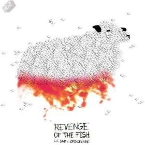 Le Jad & Ordoeuvre - Revenge Of The Fish - LP