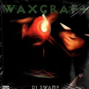 DJ Swamp - Waxcraft - 2LP