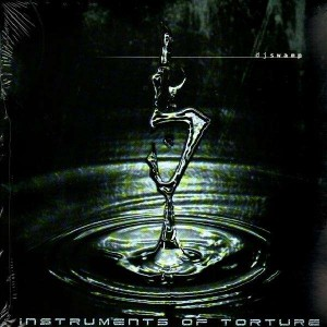 DJ Swamp - Instruments Of Torture - LP