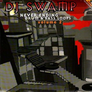 DJ Swamp - Never Ending Drum & Bass Loops vol.2 - 2LP